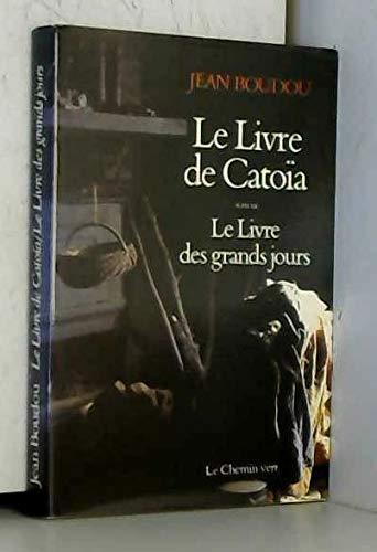 Le Livre de Catoïa Suivi de Le: Joan Bodon, Alem