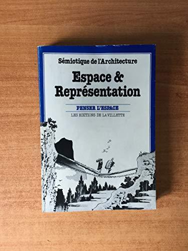9782903539054: Espace & représentation (Penser l'espace) (French Edition)