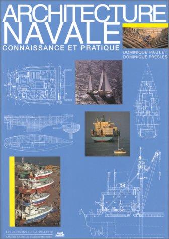 9782903539467: Architecture navale : Connaissance et pratique