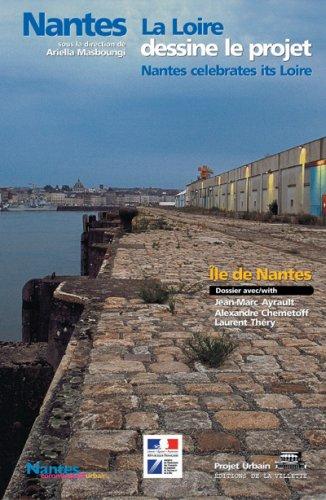 9782903539795: Nantes : La Loire dessine le projet