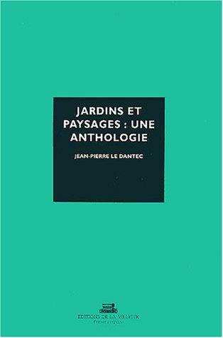 9782903539801: Jardins et paysages : Une anthologie