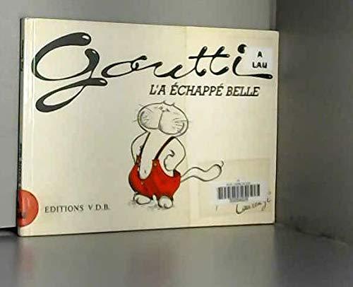 9782903549374: Goutti l'a échappé belle