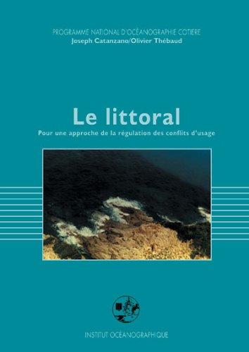 9782903581152: Le littoral : L'Etat r�gulateur : droit domanial et strat�gies politiques