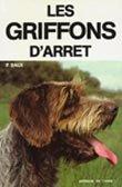 Les griffons d'arret (French Edition): Baux, Pascal