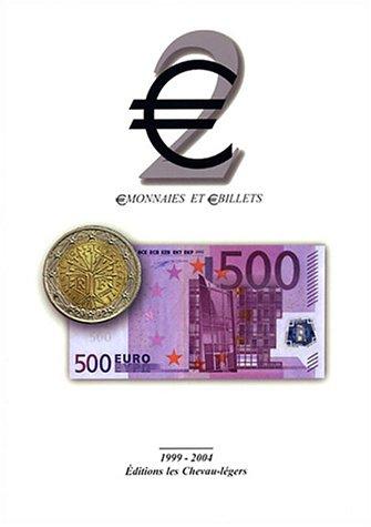 2 : ?Monnaies et ?Billets 1999-2004 (Euro): Jean-Claude Deroche; Olivier