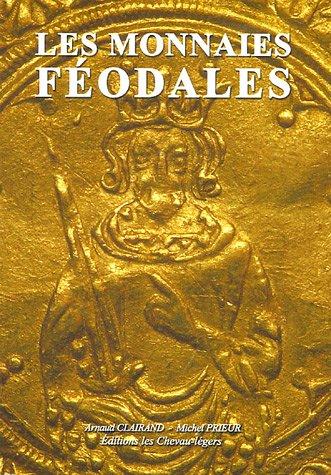 9782903629786: Les monnaies féodales
