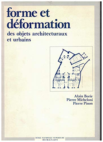 Forme et deformation des objets architecturaux et: Borie, Alain, Pierre
