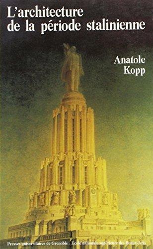 9782903639402: L'architecture de la période stalinienne