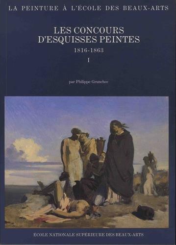 9782903639457: Les Concours d'Esquisses Peintes, 1816-1863 (La Peinture a l'Ecole des Beaux-arts) (2 Volumes) (French Edition)