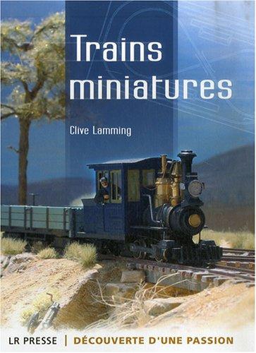 9782903651404: Trains miniatures : D�couverte d'une passion