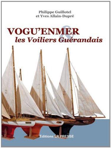 9782903651589: Vogu'enmer & les voiliers guérandais