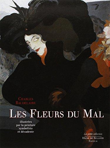 Les Fleurs du Mal: Illustrees par la Peinture Symboliste et Decadente: Charles Baudelaire