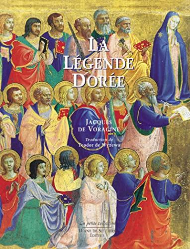 9782903656478: La légende dorée : Illustrée par les peintres de la Renaissance italienne, Coffret en 2 volumes (La petite collection)