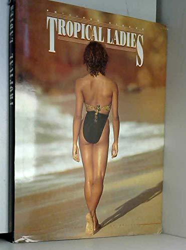 Tropical ladies: Giraud,Philippe