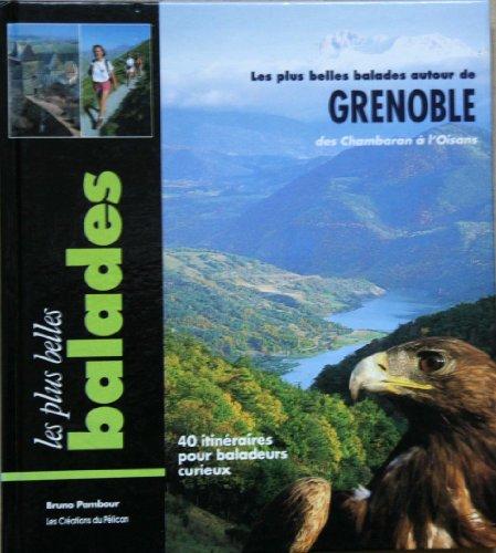 9782903696467: Les plus belles ballades autour de Grenoble : Des Chambaran à l'Oisans