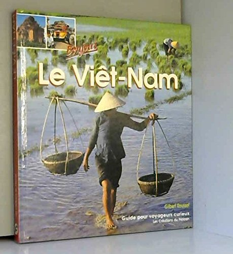 Bonjour: Le Viet-Nam [French Text]: Roussel, Gilbert