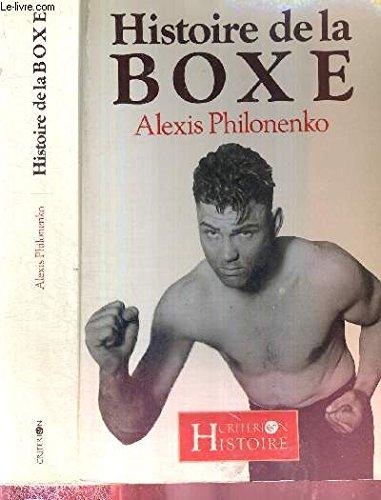 9782903702519: Histoire de la boxe