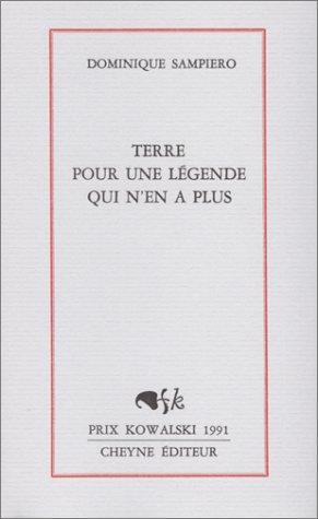 9782903705596: Terre pour une legende qui n'en a plus (French Edition)