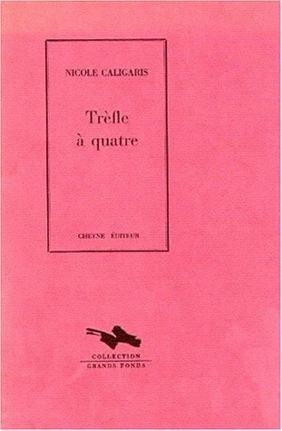 9782903705671: Trèfle à quatre (Collection Grands fonds) (French Edition)