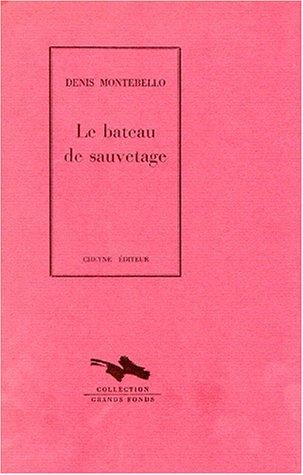 9782903705688: Le bateau de sauvetage (Collection Grands fonds) (French Edition)