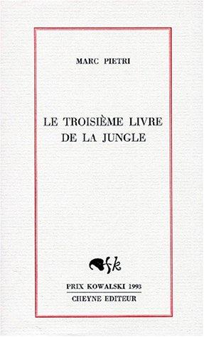 9782903705763: Le troisieme livre de la jungle (French Edition)