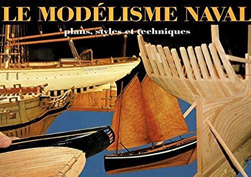 9782903708504: Le modélisme naval : Plans, styles et techniques (Chasse Marée)