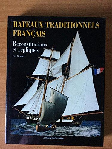 9782903708825: Bateaux traditionnels français. Reconstitutions et Répliques