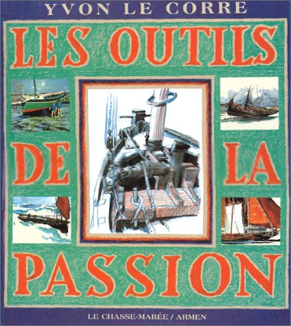 9782903708832: Les Outils de la passion