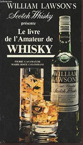 9782903716127: Le livre de l'amateur de whisky (French Edition)