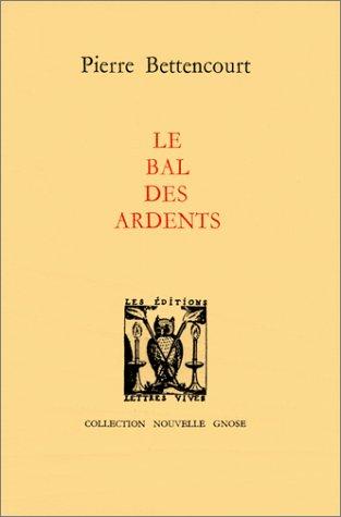 9782903721039: Le Bal des ardents