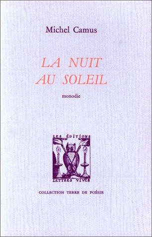 9782903721169: La nuit au soleil (Collection Terre de poésie) (French Edition)