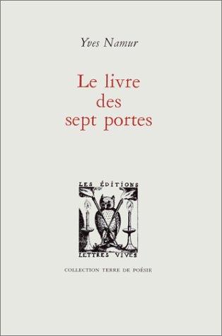 Le Livre des Sept Portes: Namur Yves