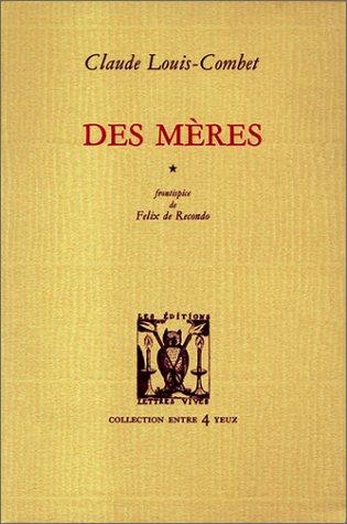Des meres: Louis Combet Claude