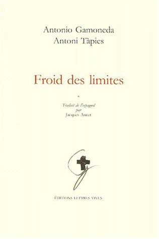 Froid des limites: Gamoneda Antonio