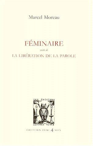 9782903721947: Feminaire (French Edition)