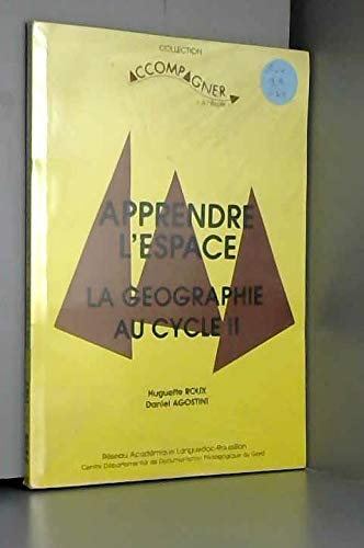 9782903760144: Apprendre l'espace : la géographie au cycle II