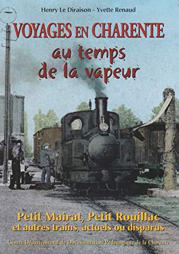 9782903770488: Voyages en Charente au temps de la vapeur (Culture et traditions charentaises)