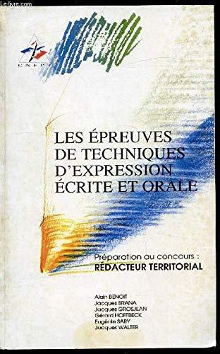 9782903791865: Les épreuves de techniques d'expression écrite et orale : Préparation au concours : rédacteur territorial