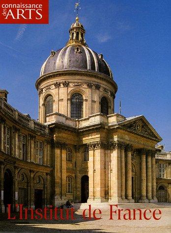 9782903808600: Connaissance des arts, Hors-série N° 255 : L'Institut de France