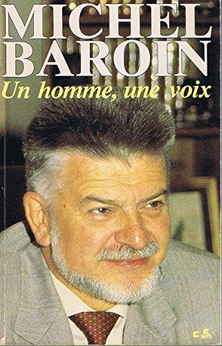 9782903819101: Un Homme, une voix : Itinéraire d'un militant de l'économie sociale