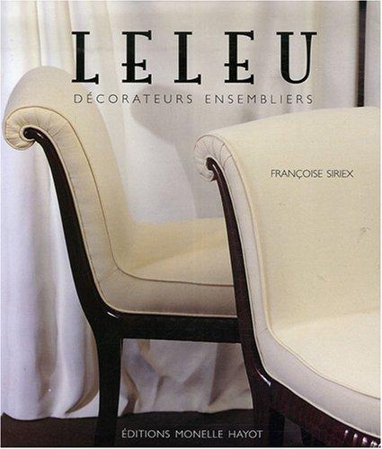 LELEU - DÉCORATEURS ENSEMBLIERS: SIRIEX FRANÇOISE