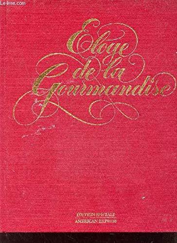 9782903826031: Eloge de la gourmandise: 27 des plus beaux restaurants français et leurs recettes (French Edition)