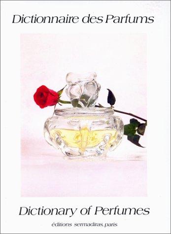 9782903836160: dictionnaire des parfums