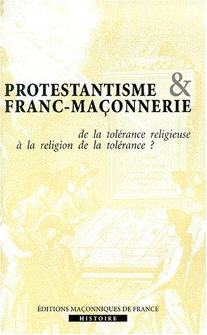 9782903846749: Protestantisme et Franc maçonnerie