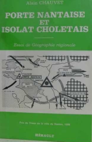 9782903851323: Porte nantaise et isolat choletais: Essai de g�ographie r�gionale