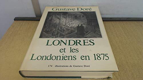 Londres et les Londoniens en 1875 (Collection: Louis Énault, Gustave