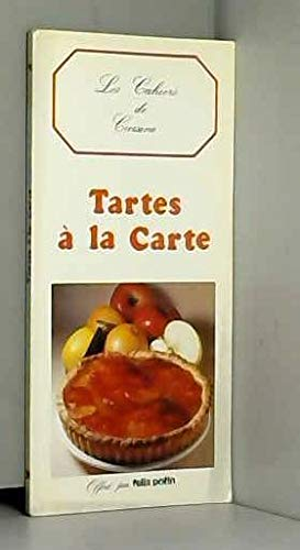 9782903866068: Les cahiers de cuisine : Tartes à la carte