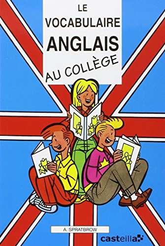 9782903891374: Le vocabulaire anglais au college