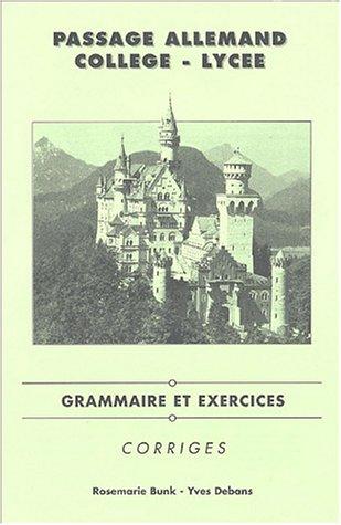 PASSAGE ALLEMAND GRAMM EX CORRIGES: BUNK DEBANS
