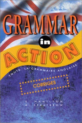 9782903891572: Grammar in action : Corrigés